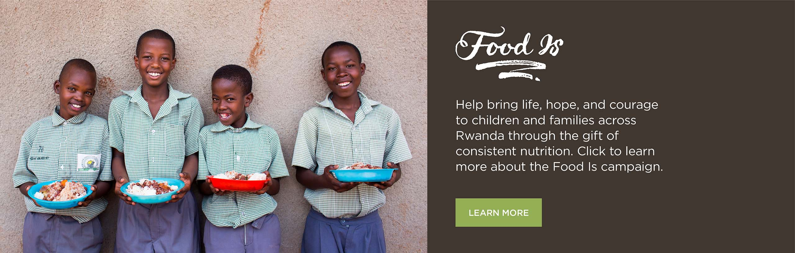 Food Is Rwanda - Bring Hope and Nutrition to Students